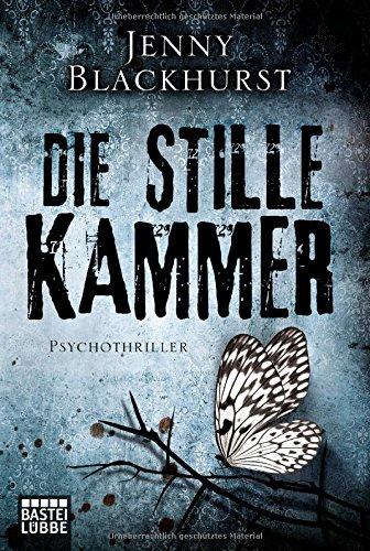 Buchseite und Rezensionen zu 'Die stille Kammer: Psychothriller' von Jenny Blackhurst