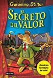 El secreto del valor (Geronimo Stilton)