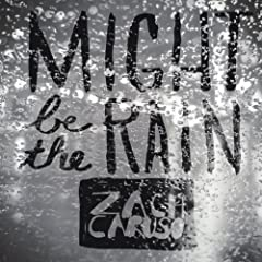 Might Be the Rain