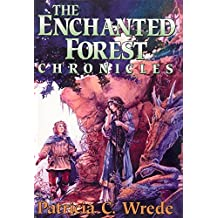 The Enchanted Forest Chronicles by PATRICIA C WREDE (2005-08-01)