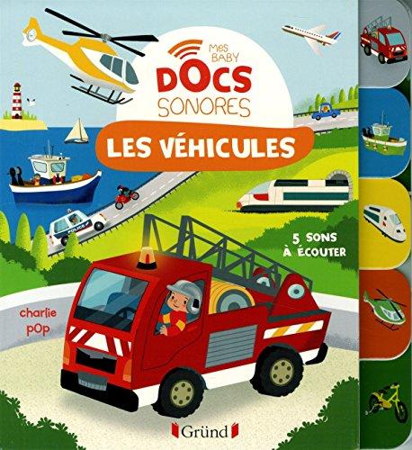 Les véhicules (Baby doc) par Marion ZOUBENKO