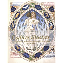 co-25 Codices Illustres. Les plus beaux manuscrits enluminés du monde 400 a 1600