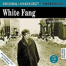 White Fang / Wolfsblut. MP3-CD. Die englische Originalfassung ungekürzt