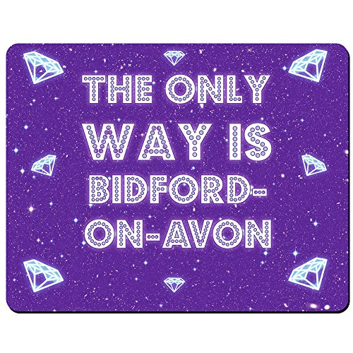 the-only-way-is-bidford-on-avon-premium-mouse-mat-5mm-thick