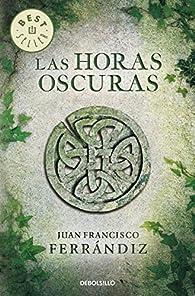 Las horas oscuras par Juan Francisco Ferrándiz