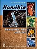 Namibia - Zauberwelt edler Steine und Kristalle bei Amazon kaufen