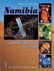 Namibia - Zauberwelt edler Steine und Kristalle
