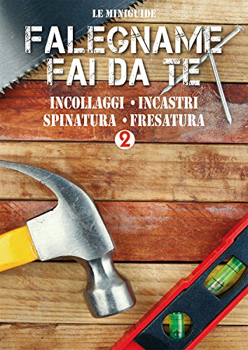 falegname-fai-da-te-2-incollaggi-incastri-spinatura-fresatura-le-miniguide