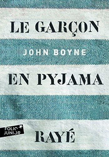 Le garçon en pyjama rayé - John Boyne (Folio Junior) por John Boyne
