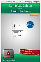 Komplexe Zahlen in der Elektrotechnik Kindle Ausgabe