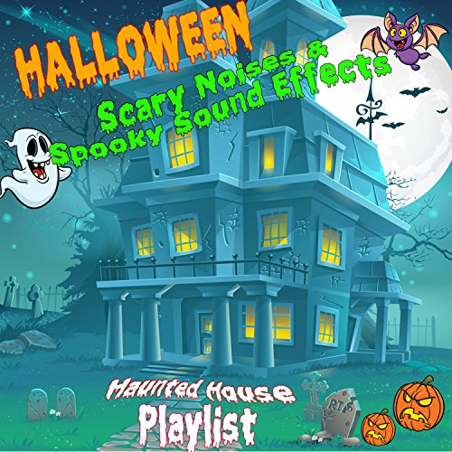 es & Spooky Sound Effects (Haunted House Playlist) ()