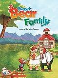 Sweet Bear Family (Caramel Tree Readers: Level 1)