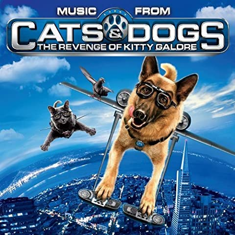 Music From Cats & Dogs: The Revenge of Kitty Galore by Various Artists (2010-07-27)