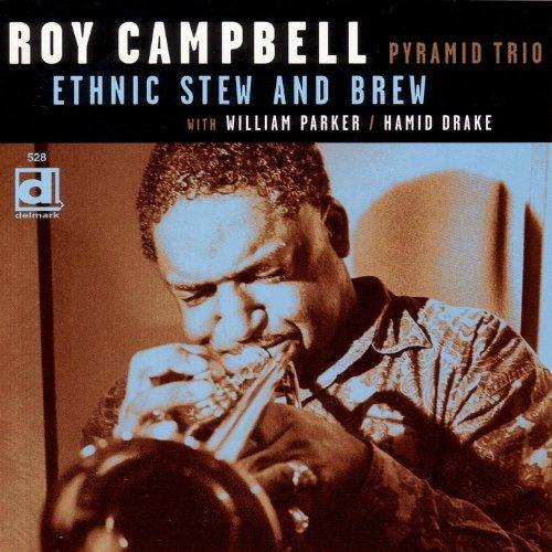 Roy Campbell Pyramid Trio - Ancestral Homeland