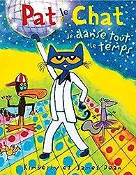 Pat le chat : Je danse tout le temps par James Dean