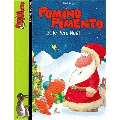 Pomino Pimento, Tome 3 : Pomino Pimento et le Père Noël
