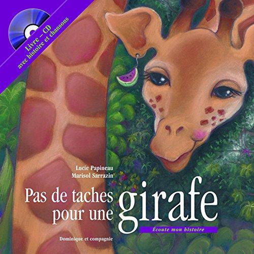 Pas de tâches pour une girafe livre + CD par Collectif
