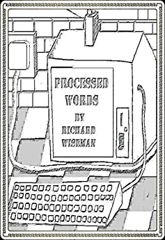Processed Words (Processed Words Poetry Books Book 1) (English Edition) par [Wiseman, Richard  L]