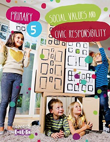 Social Values and Civic Responsibility 5. (Anaya English) - 9788467850208