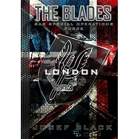 The Blades: London (SAS Special Operations Force Book 4) (English Edition)