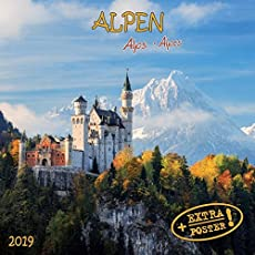 Alps/Alpen 2019: Kalender 2019 (Artwork Edition)