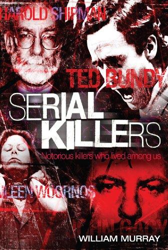 Serial Killers True Crime Book 1 Ebook William Murray Amazon