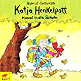 Katja Henkelpott kommt in die Schule (Kinderhörspiel) [Audio-CD / Audiobook]
