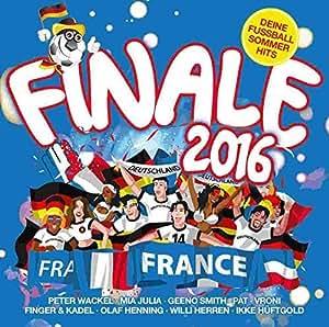 Finale – Deine Fußball Sommerhits 2016 – Various