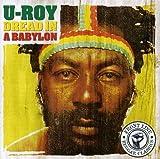 Songtexte von U-Roy - Dread in a Babylon