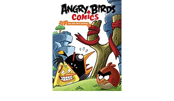 Angry Birds 6 Das Zerstorte Katapult German Edition EBook Marco Gervasio Anastasia Heinzl Glenn Dakin Jan Bratenstein Amazoncouk Kindle Store