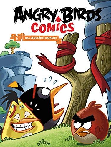 Angry Birds 6 Das Zerstorte Katapult German Edition By Gervasio Marco