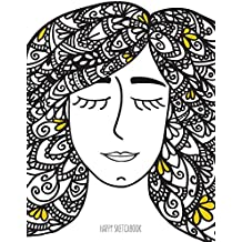 Happy Sketchbook: Zentangle Girl: Cuaderno en blanco para soñar en grande: Volume 5