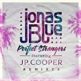Perfect Strangers (Pedro Carrilho Remix) [feat. JP Cooper]