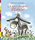 Belles Histoires: Le Gros Chagrin D'edgar
