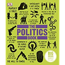 The Politics Book: Big Ideas Simply Explained (Dk)
