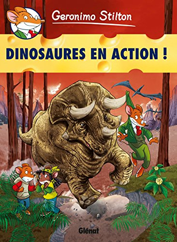Geronimo Stilton - Tome 08: Dinosaures en action !