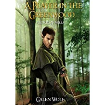 A Player in the Greenwood: A LitRPG Novella (English Edition)