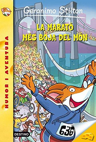 45- La marató més boja del món (GERONIMO STILTON. ELS GROCS) por Geronimo Stilton