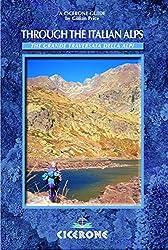 Through the Italian Alps: The GTA: Grande Traversata delle Alpi (Cicerone Guides) by Gillian Price (2010-01-01)