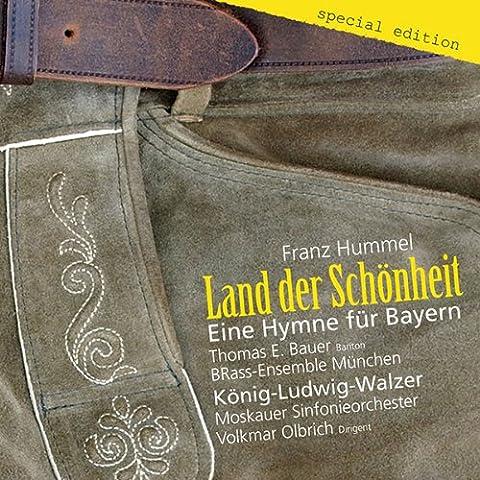 Land Der Schonheit - Eine Hymne Fur Bayern