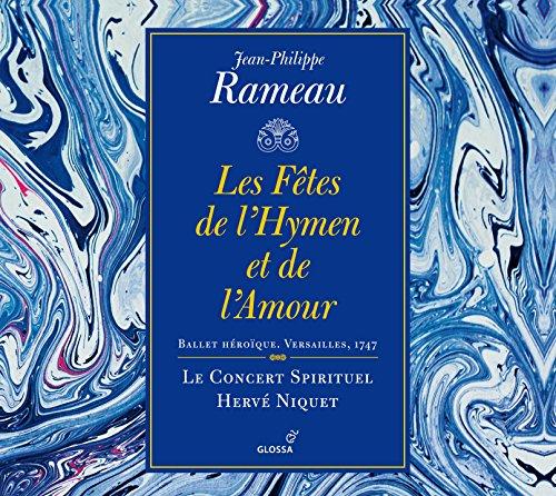 Rameau: Les fêtes de l'Hymen et de l'amour