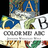 Color Me! #2 ABC: Animal ABC: Volume 2