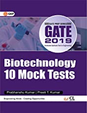 GATE Biotechnology 2019 (10 Mock Tests Includes Solved Papers 2012-2018)