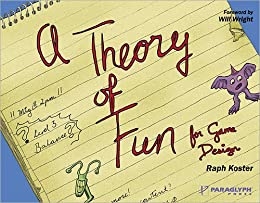 Theory of Fun for Game Design von [Koster, Raph]