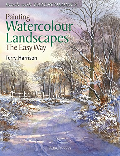 Painting Watercolour Landscapes the Easy Way - Brush With Watercolour 2: Brush with Watercolour 2
