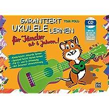Garantiert Ukulele Lernen für Kinder   Ukulele   Buch & CD: Kinderleicht Akkorde lernen - Spielend leicht Noten lernen mit MP3-CD