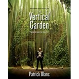 The Vertical Garden – From Nature to the City Revised and Updated