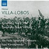 Villa-Lobos: Symphonies 3 & 4 (War And Victory) (Isaac Karabtchevsky, Sao Paulo Symphony Orchestra) (Naxos: 8.573151)