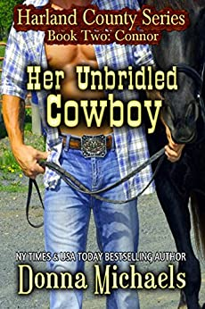 Her Unbridled Cowboy (Harland County Series Book 2) by [Michaels, Donna]