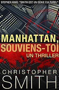 Manhattan, Souviens-Toi (5ème Avenue t. 4) par [Smith, Christopher]